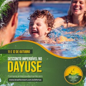 Day Use para os dias 11 ou 12 de Outubro